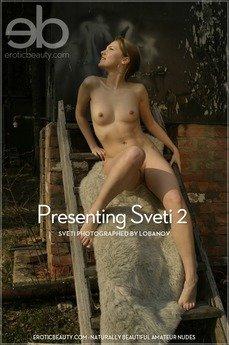 Presenting Sveti 2