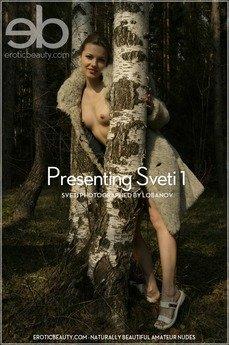 Presenting Sveti 1