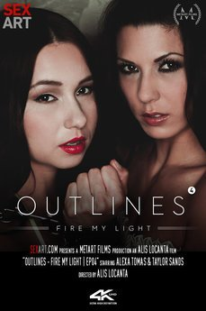 Outlines Episode 4 - Fire My Light