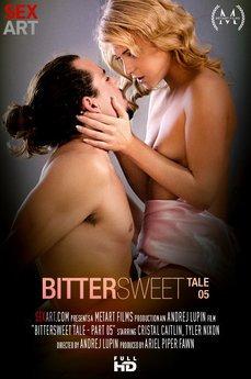 Bittersweet Tale Part 5