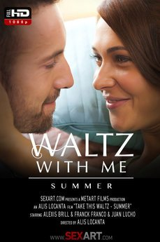 Waltz With Me - Summer