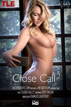 Close Call 2