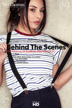 Behind The Scenes: Making Of Lesbian Stories Vol 1