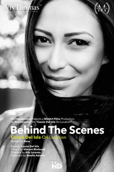 Behind The Scenes: Cassie Del Isla On Location