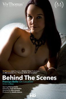 Behind The Scenes: Francys Belle on Location