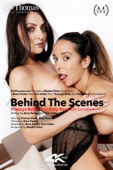 Behind The Scenes: Francys Belle and Katy Rose On Location