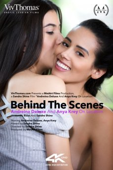 Behind The Scenes: Andreina Deluxe & Anya Krey On Location