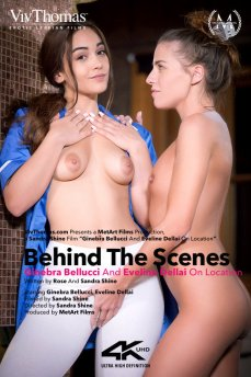 Behind The Scenes: Eveline Dellai & Ginebra Bellucci On Location