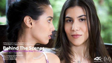 Behind The Scenes: Andreina Deluxe & Anya Krey On Location